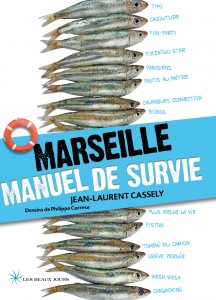 Marseille, guide de survie